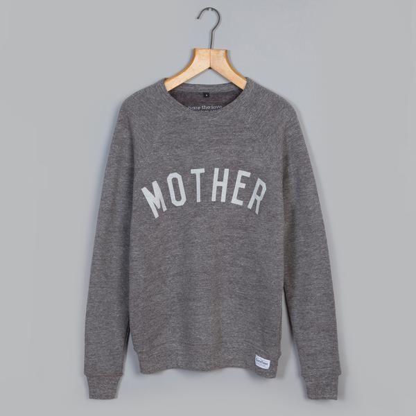 Grey MOTHER Supersoft Sweatshirt