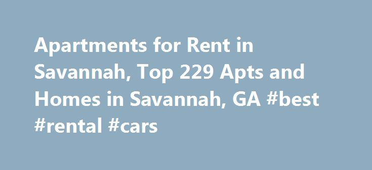 Apartments for Rent in Savannah, Top 229 Apts and Homes in Savannah, GA #best #rental #cars http://renta.nef2.com/apartments-for-rent-in-savannah-top-229-apts-and-homes-in-savannah-ga-best-rental-cars/  #homes or apartments for rent # Nearby Counties View More Apartments near Savannah Discover Savannah, GA apartments and homes for rent near you. That is why when you search for apartment rentals in Savannah you should begin with realtor.com . Find out the loads of rental options within reach…
