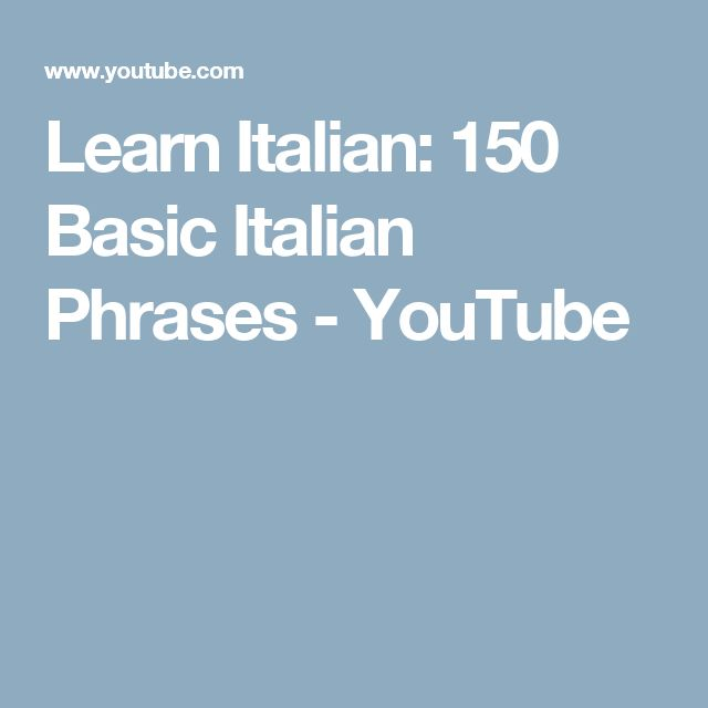 Learn the 20 Travel Phrases You Should Know in Italian ...