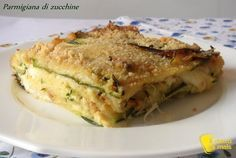 Parmigiana di zucchine in bianco (ricetta vegetariana)  Okay, I can't read this recipe, but I'm hoping to translate it. I think it's another carb free lasagne!