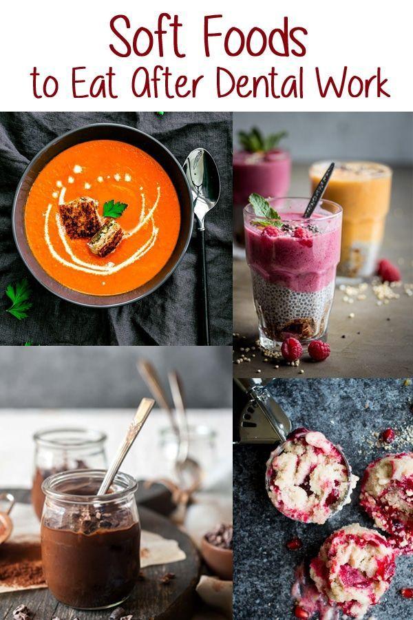 Soft Food To Eat After Dental Work Soft Foods To Eat Soft Foods Soft Food