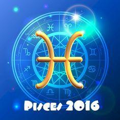 Pisces 2016 Horoscope