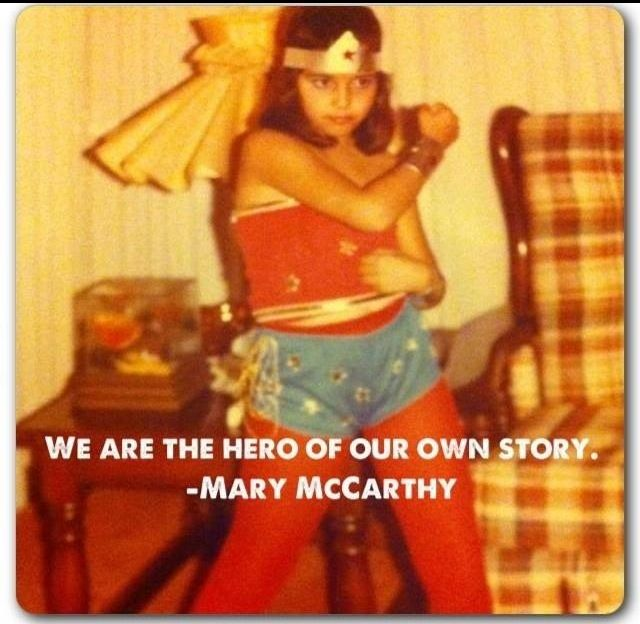 We are the hero of our own story. 1983 Home made Wonder Woman costume & me feeling like a super hero.