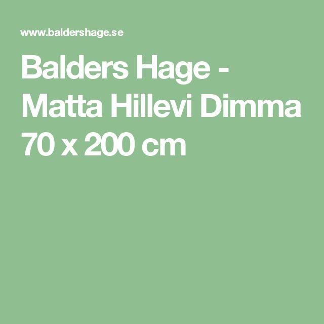 Balders Hage - Matta Hillevi Dimma 70 x 200 cm