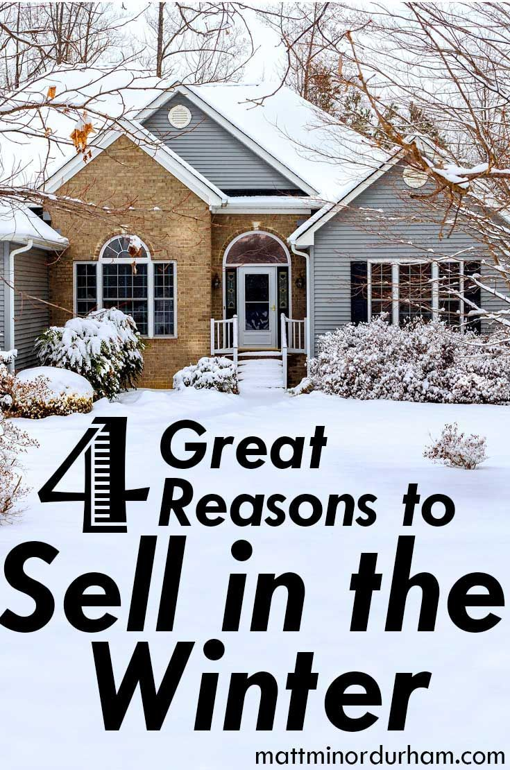 Why selling your house in the winter may be your smartest move. http://mattminordurham.com/four-great-reasons-to-sell-your-house-in-the-winter/