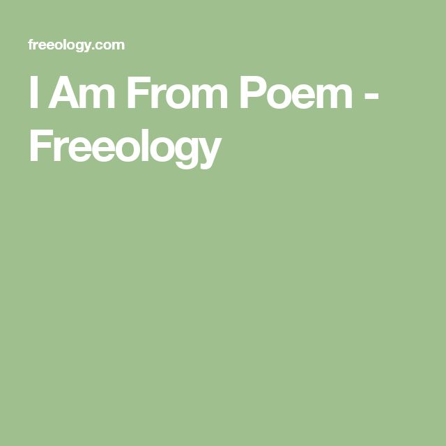I Am From Poem - Freeology