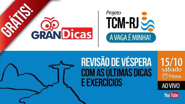 Concurso TCM RJ   Gran Dicas - Revisão de Véspera