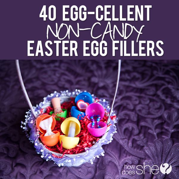 40 Egg-cellent Non-Candy Easter Egg Fillers! What a brilliant idea!! Find all 40 at howdoesshe.com