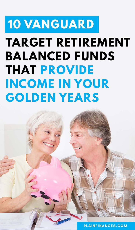 10 Vanguard Target Retirement Balanced Funds that Provide