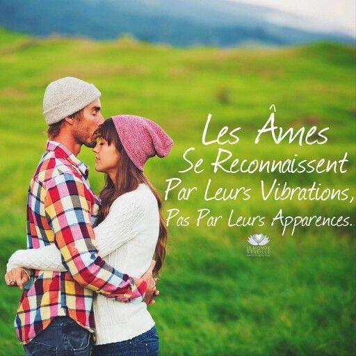 Love Each Other When Two Souls: Les Âmes Se Reconnaissent Par Leurs Vibrations, Pas Par