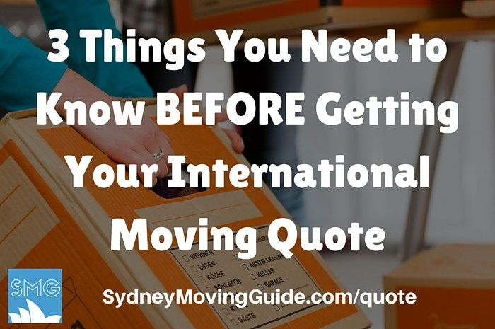 3 Things You Need to Know Before Getting Your International Moving Quote