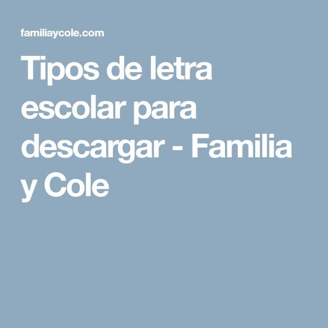 Tipos de letra escolar para descargar - Familia y Cole