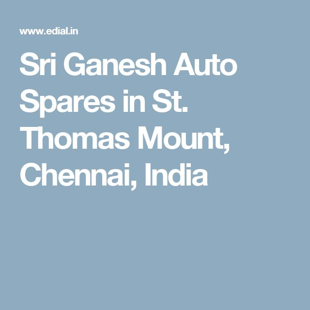 Sri Ganesh Auto Spares in St. Thomas Mount, Chennai, India