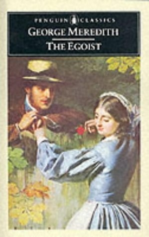 The Egoist (Penguin Classics) by George Meredith, http://www.amazon.com/dp/0141439017/ref=cm_sw_r_pi_dp_JdXvrb07Y56KK
