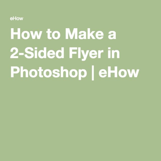 How to Make a 2-Sided Flyer in Photoshop   eHow