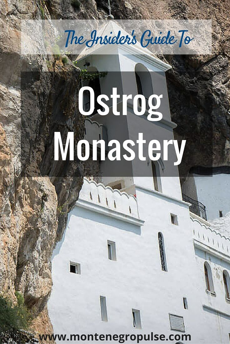 The insider's guide to Ostrog Monastery - including the big mistake that will keep you from getting in