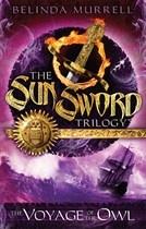 Sun Sword 2: Voyage of the Owl by Belinda Murrell
