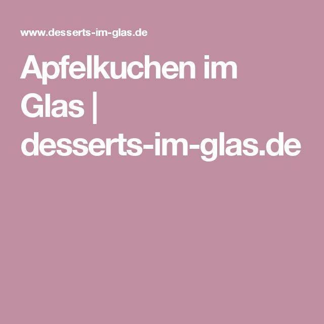 Apfelkuchen im Glas  desserts-im-glas.de