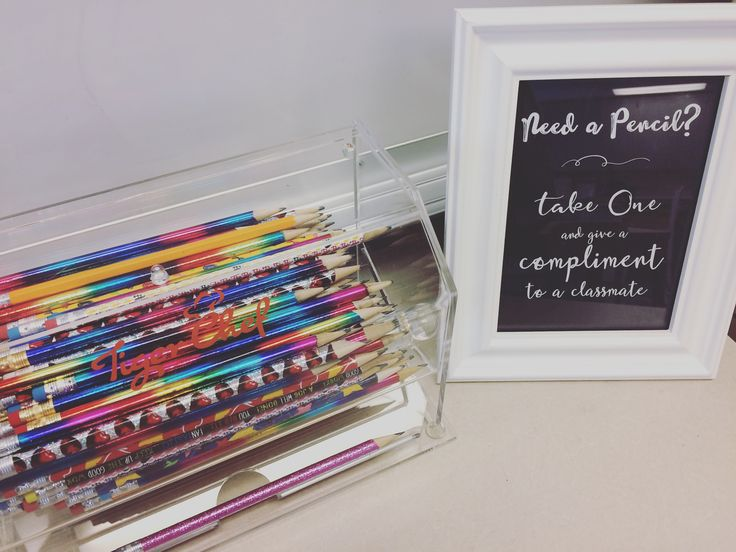 Need a pencil? Give a compliment! Best form of payment! No more wasted class time finding/sharpening pencils! Old straw dispenser into a pencil dispenser! 6th grade. ELA