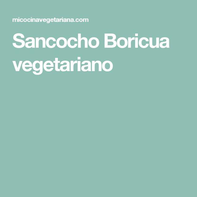 Sancocho Boricua vegetariano