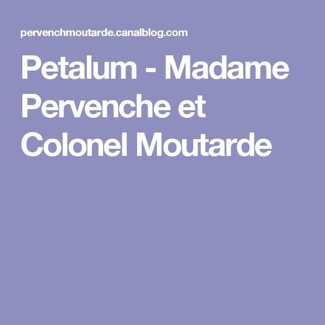 Petalum - Madame Pervenche et Colonel Moutarde