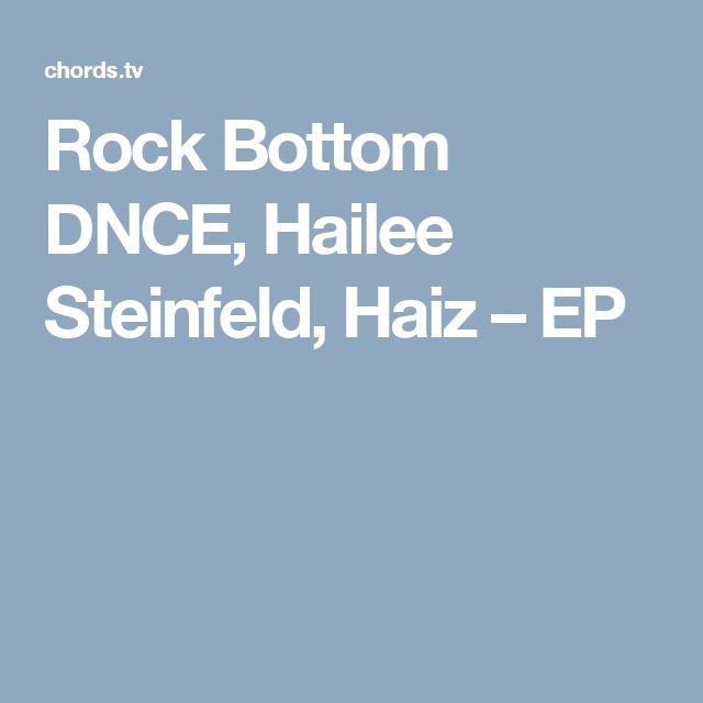 Rock Bottom DNCE, Hailee Steinfeld, Haiz – EP