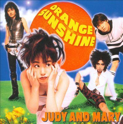 Judy and Mary - Orange Sunshine