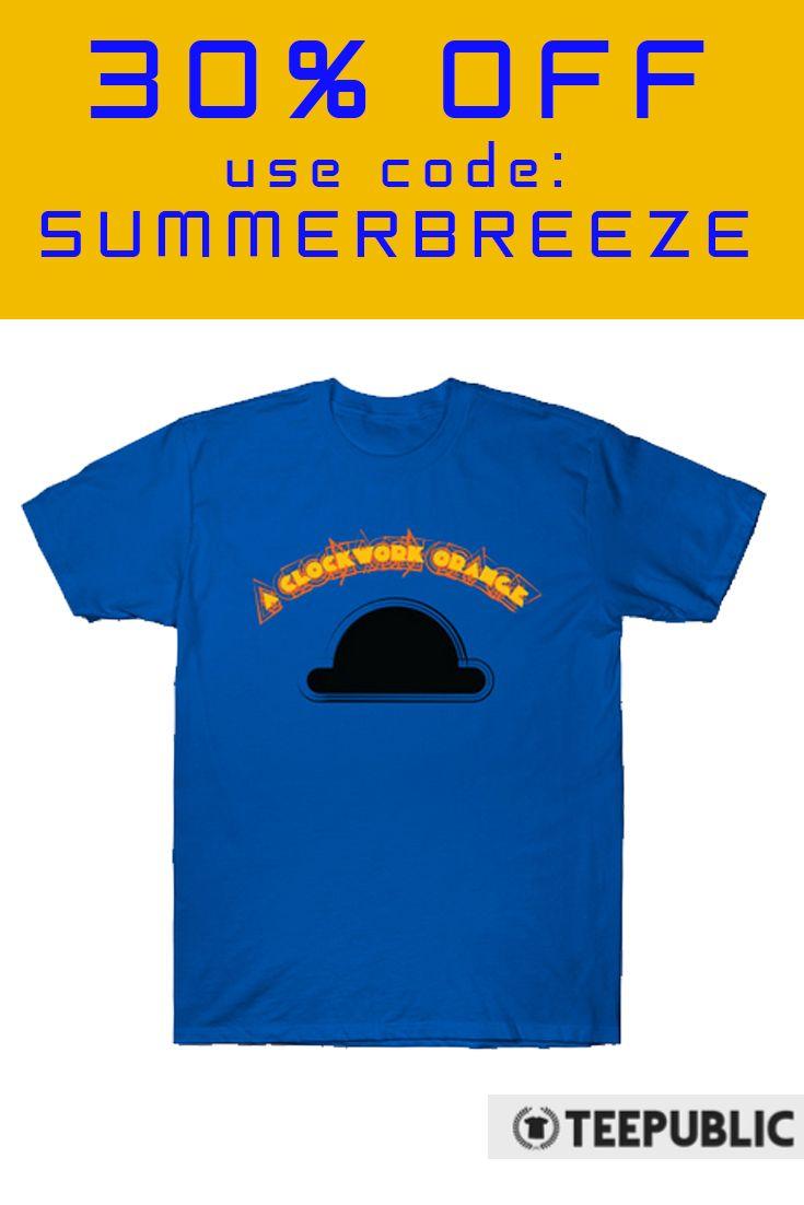 A Clockwork Orange T-Shirt 30% OFF! Use code: SUMMERBREEZE. #aclockworkorange #aclockworkorangetshirt #movietshurt #cinema  #save #discount #sales #summersales #summergifts #tshirt #cooltshirt #giftsforhim #giftsforher #cinematshirt #teepublic