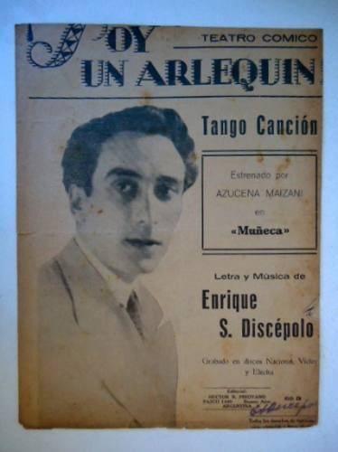 Soy Un Arlequin. Enrique Santos Discepolo - $ 50,00
