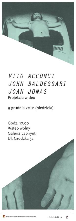 Vito Acconci, John Baldessari, Joan Jonas (films' screening)