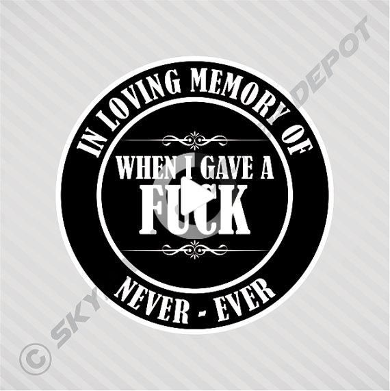 In Loving Memory Funny Memorial Sticker Vinyl Decal Car Bumper Sticker Self Adhesive Vinyl Funny In 2020 Funny Bumper Stickers Car Decals Vinyl Funny Car Decals