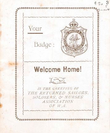 Welcome home! : is the greeting of the Returned Sailors, Soldiers & Nurses Association of W.A., 1919.