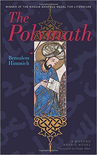The Polymath (Modern Arabic Literature (Paperback)): Amazon.de: Bensalem Himmich, Roger Allen: Fremdsprachige Bücher