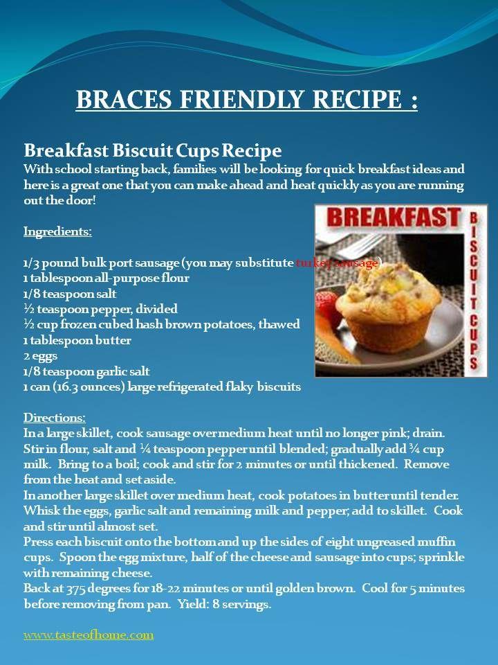 Braces Friendly Recipe Food