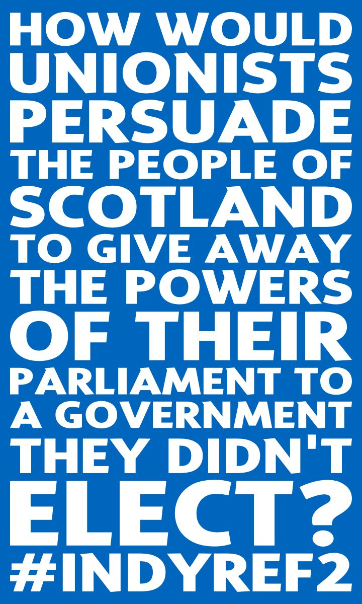 The challenge is to sell the union. #indyref2