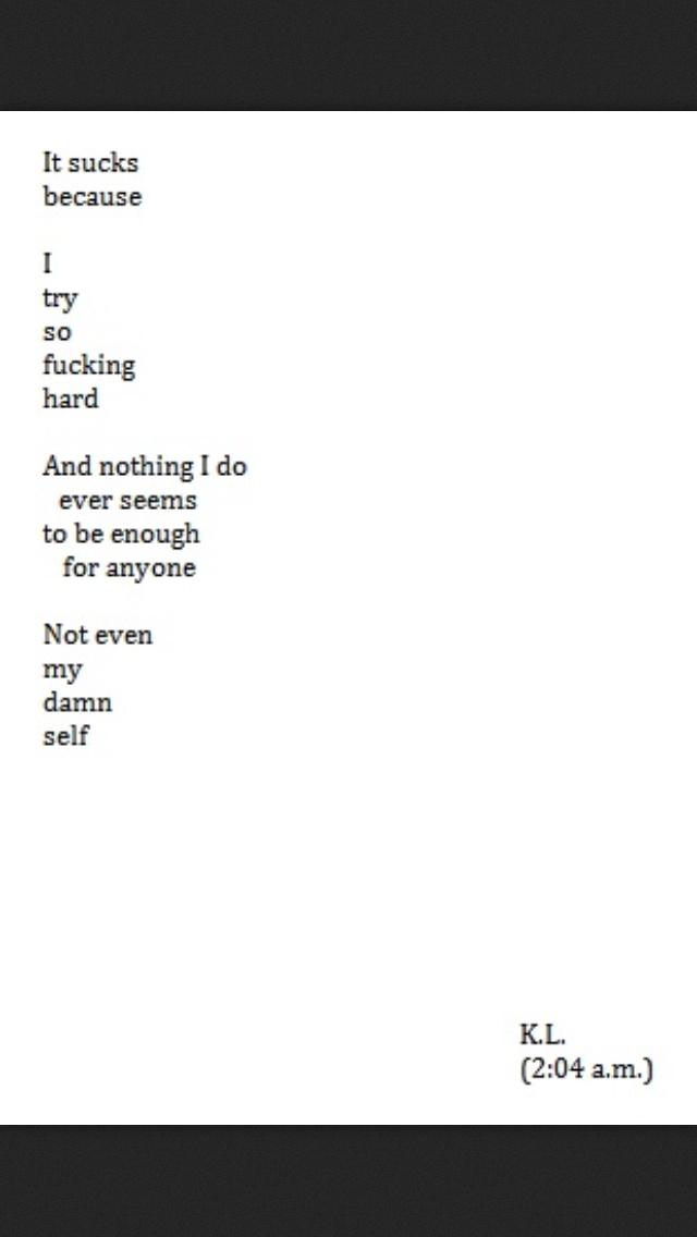 Never good enough.