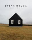 dream house: exteriors / sfgirlbybay