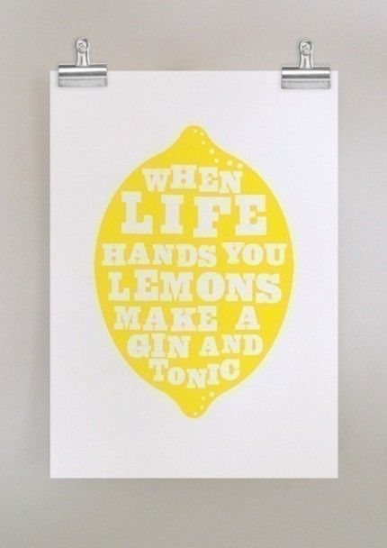 .: Gin And Tonic, Modern Artworks, Gin Tonic, Quote, Life Mottos, Bar Area, Limes, Life Hands, Lemon