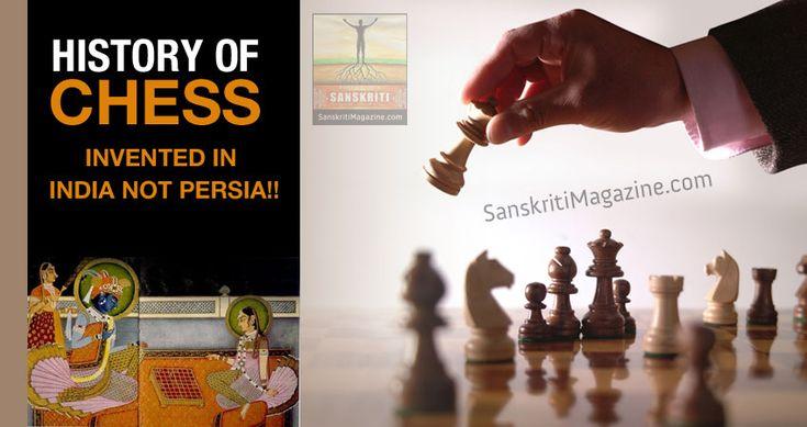 History of chess  http://www.sanskritimagazine.com/history/history-of-chess/