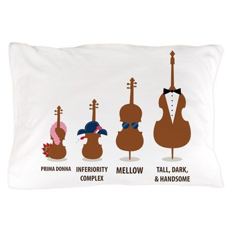Funny Orchestra String Instruments Pillow Case on CafePress.com