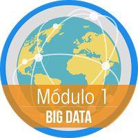 """Excelente Curso Mooc -Módulo 1. """"Introducción a Big Data"""" - UNIMOOC-aemprende"""