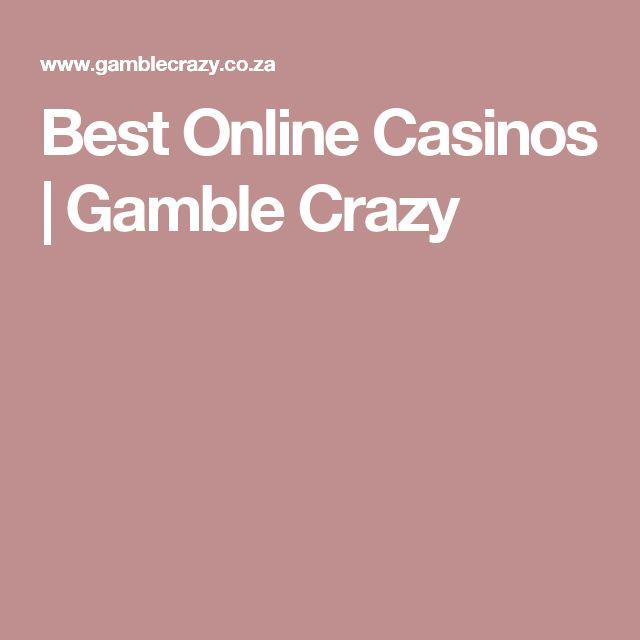 Best Online Casinos | Gamble Crazy