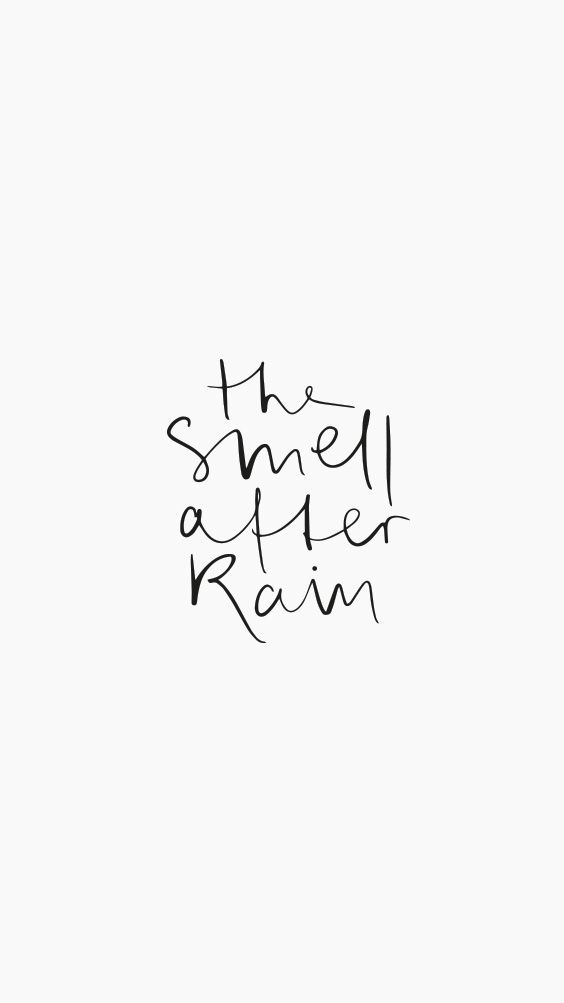 The smell after rain - Handwritten Quotes and Words by Tales by Jen