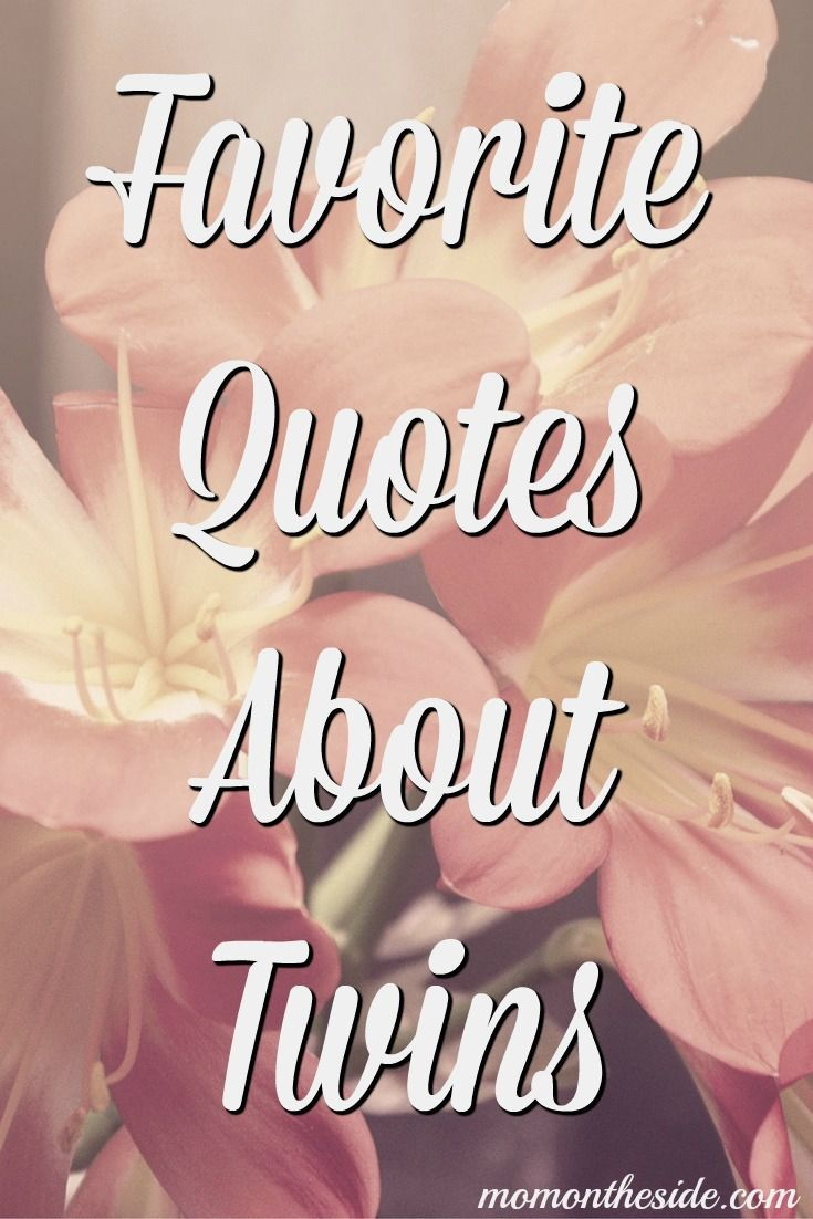 These sayings about twins are great words to help you get through the struggles of twin parenitng. Check out my Favorite Quotes About Twins on Mom on the Side.