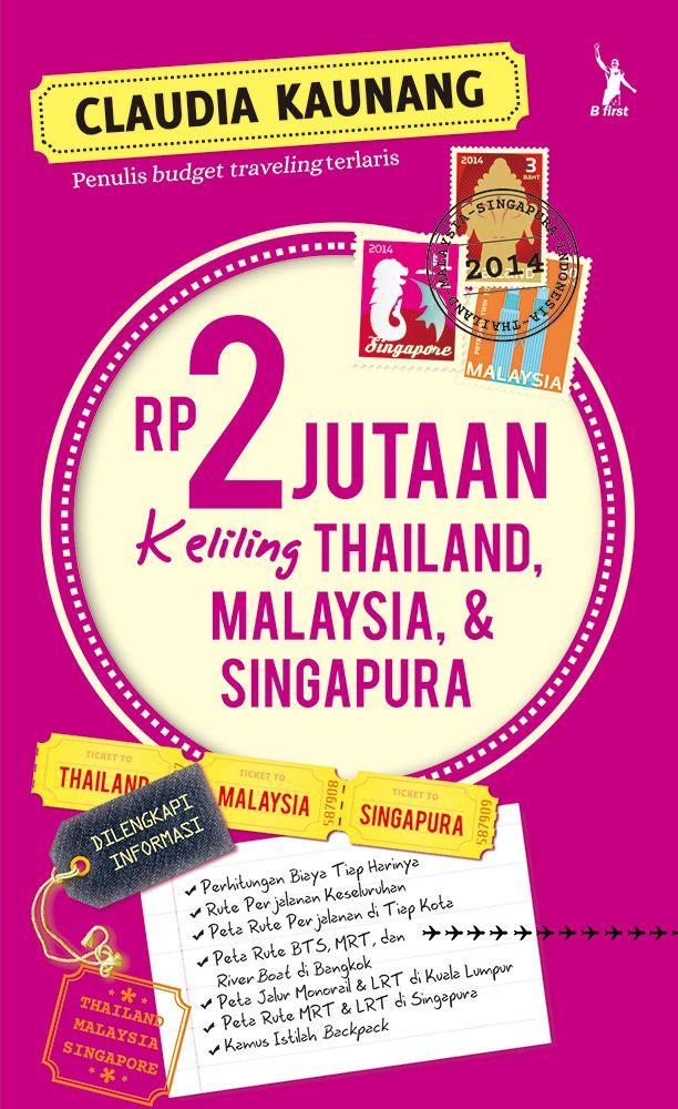 "Coming soon from Claudia Kaunang ""Rp 2 jutaan Keliling Thailand, Malaysia, & Singapura"""