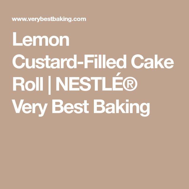 Lemon Custard-Filled Cake Roll   NESTLÉ® Very Best Baking