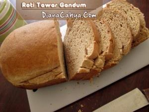 Roti Tawar Gandum | DianaCahya.Com