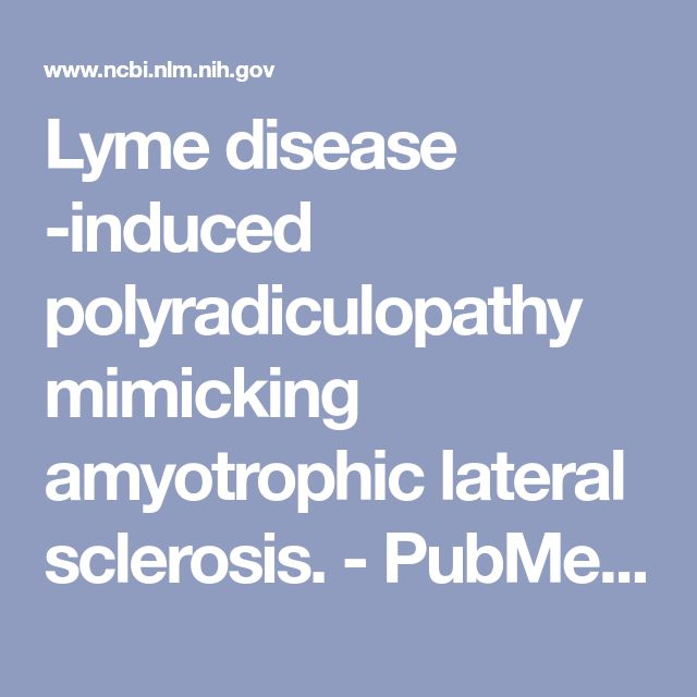 Lyme disease -induced polyradiculopathy mimicking amyotrophic lateral sclerosis. - PubMed - NCBI