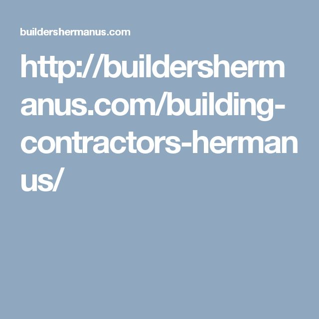 http://buildershermanus.com/building-contractors-hermanus/