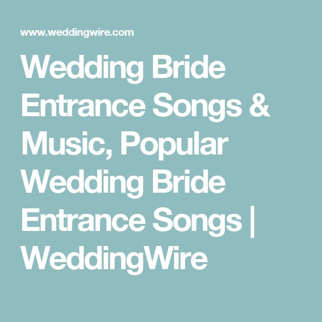 Wedding Entrance Songs 2017: Best 25+ Bride Entrance Songs Ideas On Pinterest